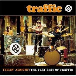 Traffic Feelin Alright